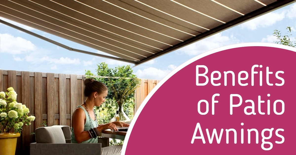 Benefits of Patio Awnings