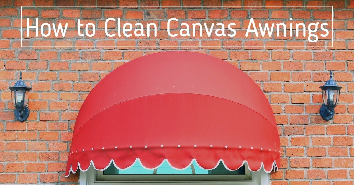 How to Clean Canvas Awnings