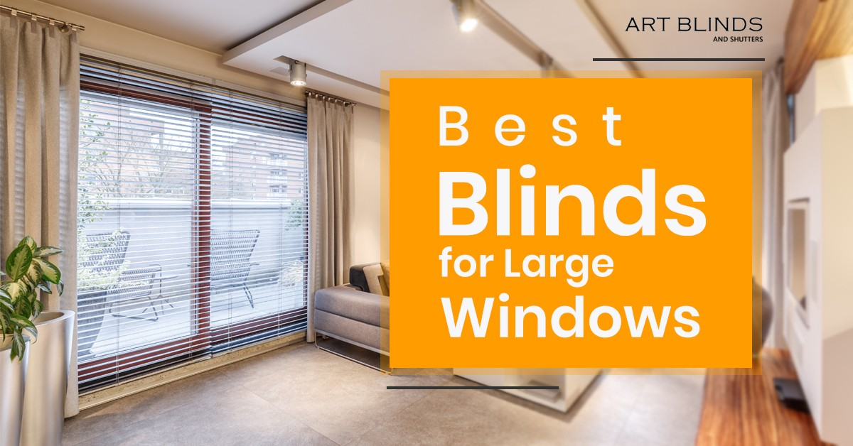 Best-blinds-for-large-windows