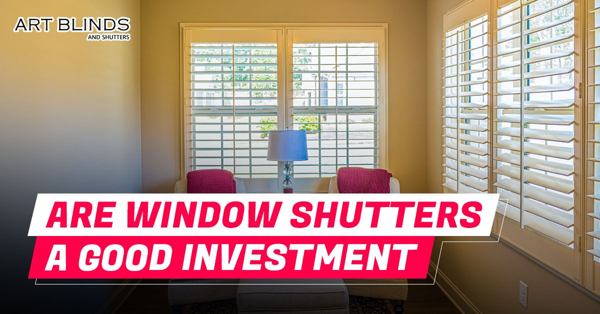Are window shutters a good investment